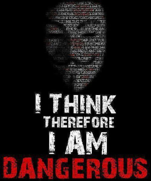 i-think-therefore-i-am-dangerous